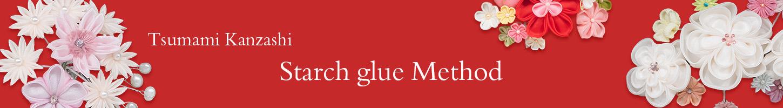Starch glue method